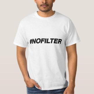 No Filter Warning Funny Tee
