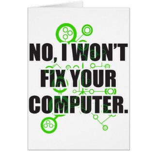 No Fixing Computers Card