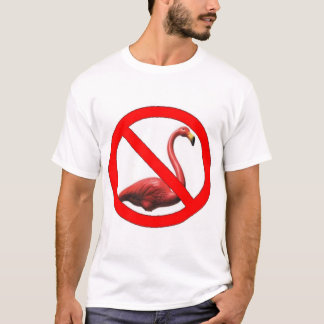 No Flamingos T-Shirt
