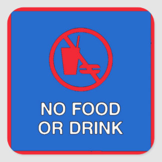 No Food Or Drink Sign Square Sticker