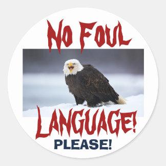 NO Foul Language Eagle ... Sticker