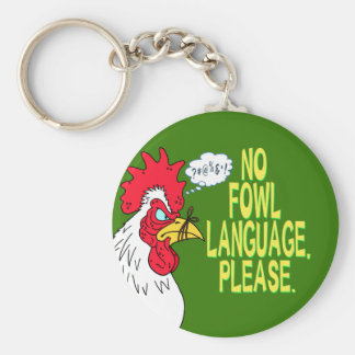 No Fowl Language Basic Round Button Key Ring