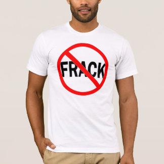No Frack T-Shirt