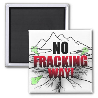 No Fracking Magnet