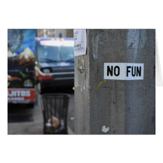 NO FUN Pole Graffiti Urban Photography New York NY Card