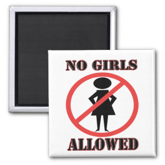No Girls Allowed Square Magnet