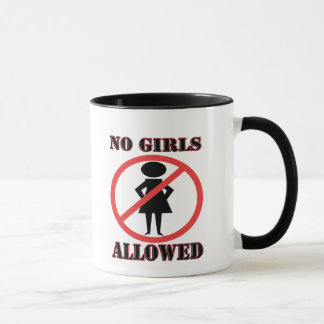 No Girls Allowed Mug