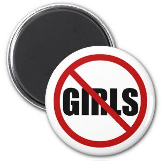 No Girls Allowed Sign Typography Magnet