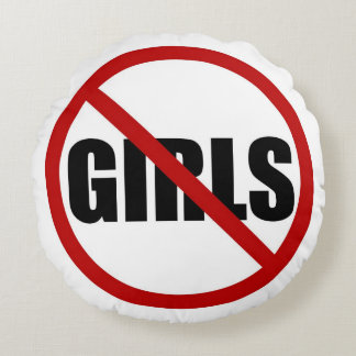 No Girls Allowed Sign Typography Round Pillow
