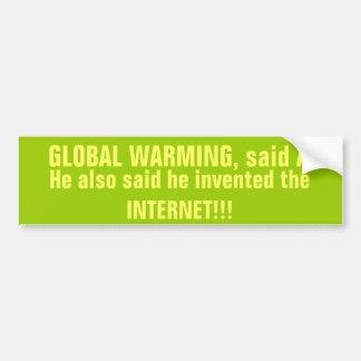 No Global Warming bumper sticker