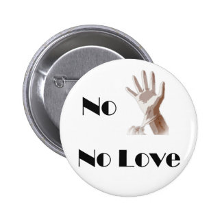 No Glove No Love Button