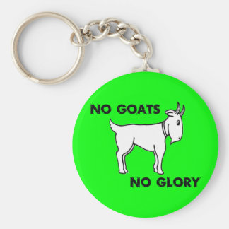 No Goats No Glory Basic Round Button Key Ring