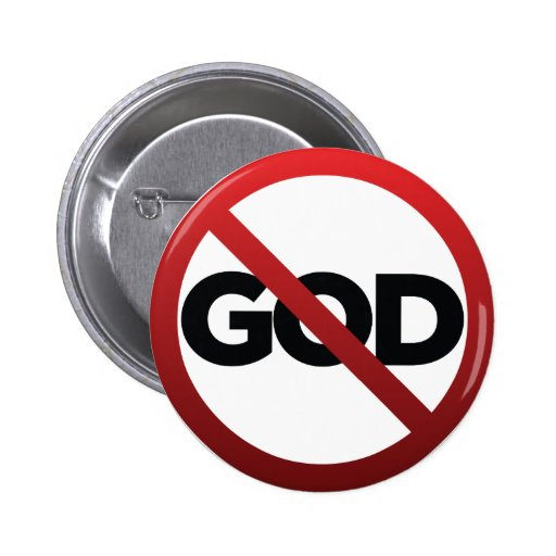 No God 6 Cm Round Badge