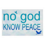 No God, Know Peace Poster