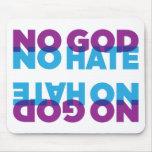 NO GOD NO HATE MOUSEPAD