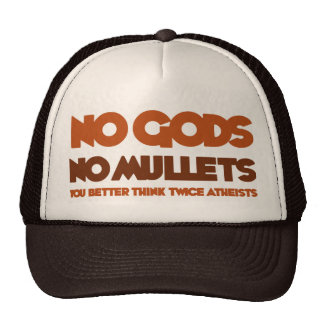 No Gods No Mullets You Better Think Twice Atheist Mesh Hats