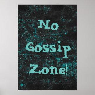 No Gossip Zone Blue Poster