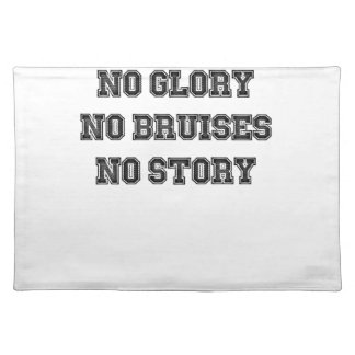 No Grass Stains, No Glory, No Bruises, No Story Placemat