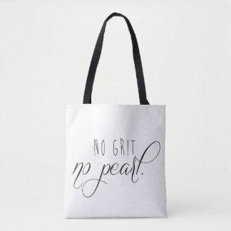 No Grit No Pearl Tote Bag