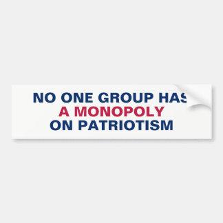 No Group Has a Monopoly on Patriotism Bumper Sticker