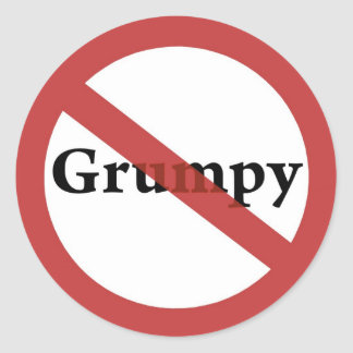 No Grumps Allowed! Classic Round Sticker