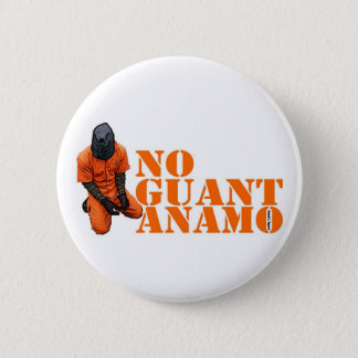 No Guantanamo 6 Cm Round Badge