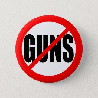 """NO GUNS"" 6 CM ROUND BADGE"
