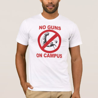 No Guns On Campus T-Shirt