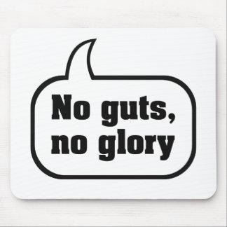 No guts, no glory mousepads