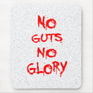 No Guts No Glory Mouse Pad