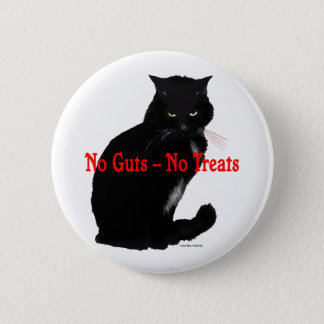 """No Guts, No Treats"" Button"