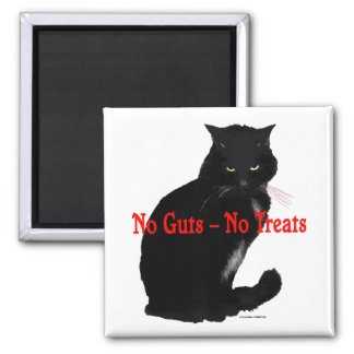 """No Guts, No Treats"" Magnet"