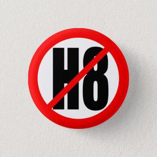 """""""NO H8"""" (HATE) 3 CM ROUND BADGE"""