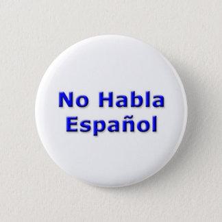 No Habla Espanol Pin