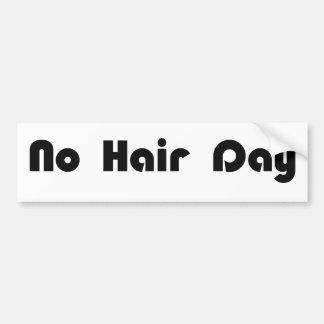 No Hair Day Bumper Sticker