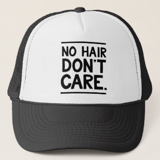 No Hair Don't Care Apparel Trucker Hat