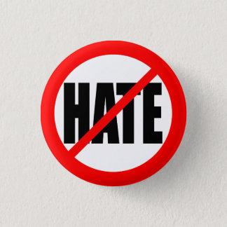 """NO HATE"" 3 CM ROUND BADGE"