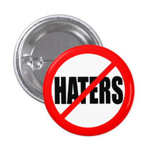 """NO HATERS"" 3 CM ROUND BADGE"