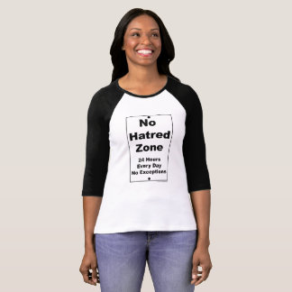 No Hatred Zone Street Sign T-Shirt