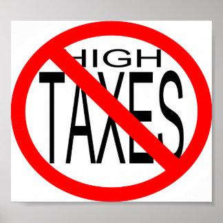 No High Taxes Poster