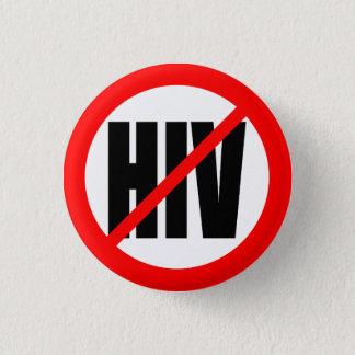 """NO HIV"" 3 CM ROUND BADGE"