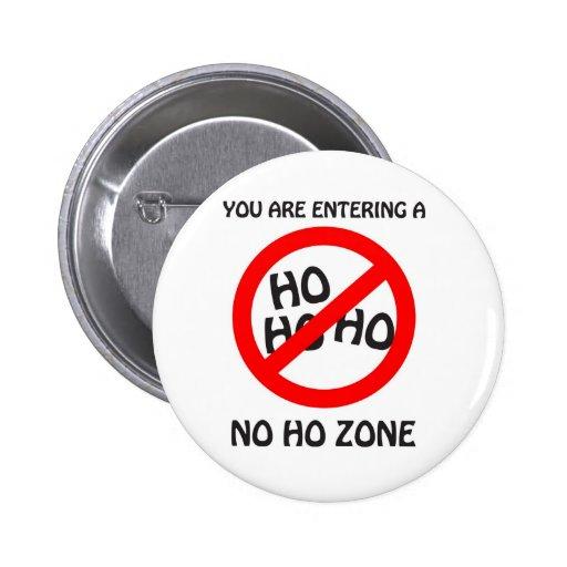 no ho zone pinback buttons