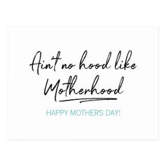 No Hood Like Motherhood Mother's Day Postcard