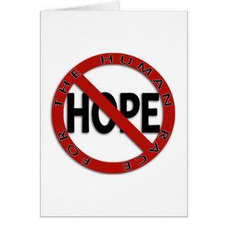No Hope Sign Greeting Card