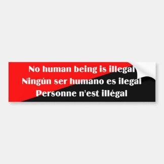 No human being is illegal 2 bumpersticker bumper sticker
