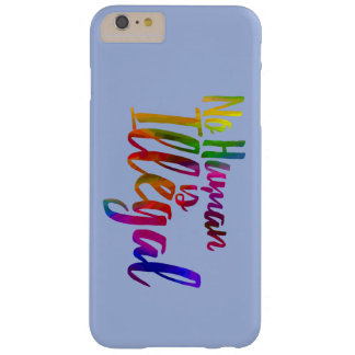 No Human Is Illegal iPhone Case