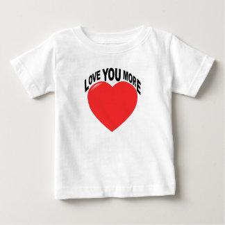 No, I Love You More Tshirt.png Baby T-Shirt