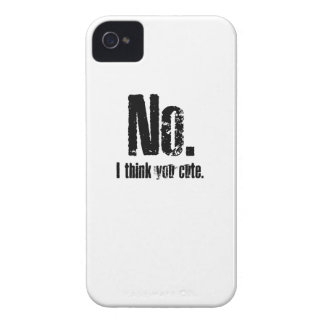 No. I think you cute. iPhone 4 Case