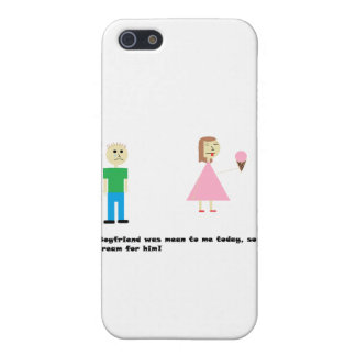 No Ice Cream For Him Case For iPhone 5