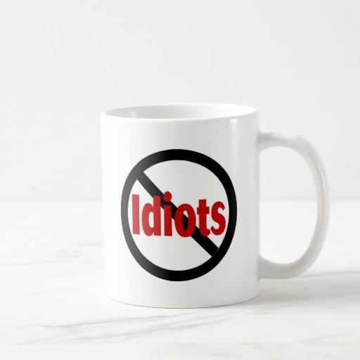 No Idiots Coffee Mug
